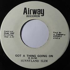 SUNNYLAND SLIM: GOT A THING GOING ON ~ RARE BLUES 45 on AIRWAY private HEAR