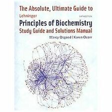 The Absolute, Ultimate Guide to Lehninger Principles of Biochemistry - Osgood, M