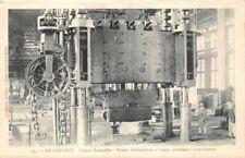 LE CREUSOT - Usines Schneider - Presse Hydraulique à forger