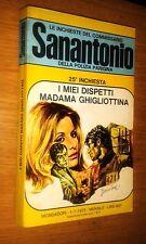 COMMISSARIO SANANTONIO # 25^ INCHIESTA -I MIEI DISPETTI MADAMA GHIGLIOTTINA-1972
