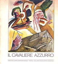 IL CAVALIERE AZZURRO - Der Blaue Reiter -AMICI TORINESI DELL' ARTE CONTEMPORANEA