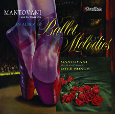 Mantovani - An Album of Ballet Melodies & The World's Favourite Love Songs