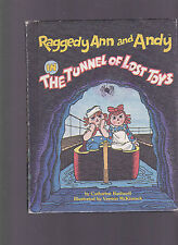 Raggedy Ann and Andy in the Tunnel of Lost Toys, C. Bushnell, 1980 HC ill cvrs