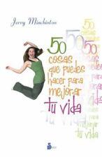 50 cosas que puedes hacer para mejorar tu vida 2007