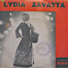 LYDIA ZAVATTA il y a toujours une chanson d'amour/l'amour n'est pas un péché SP+