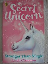 My Secret Unicorn Book - Stronger Than Magic - Brand New - RRP £5.99
