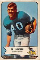 1954  BILL BOWMAN - Bowman Football Card # 17 - DETROIT LIONS