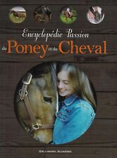 """""""Encyclopédie Passion du Poney et du Cheval"""" Gallimard Jeunesse"""