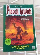 Piccoli Brividi 15 - La Notte dei Mostri di fango - R L Stine Libro Horror book