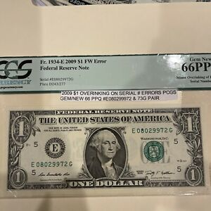 2009 $1 Overinking On Serial Numbers PCGS GEM/NEW 66 PPQ