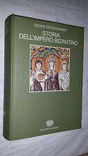 GEORG OSTROGORSKY - STORIA DELL'IMPERO BIZANTINO - EINAUDI, 1988