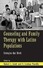 Counseling and Family Therapy with Latino Populations: Strategies that-ExLibrary