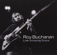 ROY BUCHANAN -LIVE: AMAZING GRACE  CD NEW