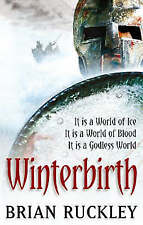 Winterbirth: Book One of the Godless World Series, Ruckley, Brian, Very Good Boo