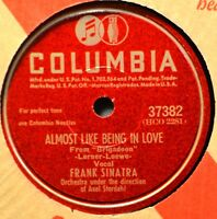 Frank Sinatra Almost Like Being in Love 78 Columbia 37882 NICE There But for You