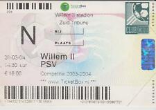 Sammler Used Ticket / Entrada Willem II Tilburg v PSV Eindhoven 28-03-2004