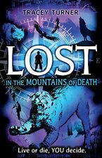 Lost... in the Mountains of Death,Tracey Turner