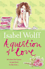 """VERY GOOD"" A Question of Love, Wolff, Isabel, Book"