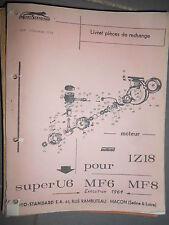 Motostandard moteur pour Super U6 - MF6 - MF8 : catalogue de pièces