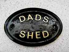 DADS SHED - HOUSE DOOR PLAQUE SIGN SHED