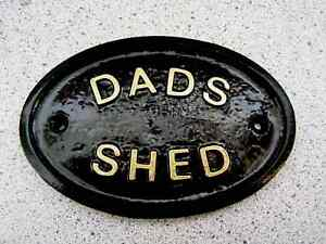 DADS SHED - HOUSE DOOR PLAQUE SIGN SHED (Gold or Silver Lettering)