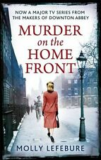 Murder on the Home Front: A True Story of Morgues, Murderers and Mysteries in ,