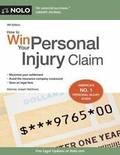 How to Win Your Personal Injury Claim: By Matthews, Joseph