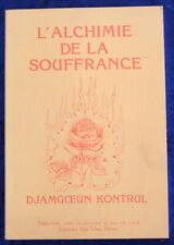 L'alchimie de la Souffrance - Djamgoeun Kontrul - 1985