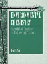 Environmental Chemistry: Essentials of Chemistry for Engineering Practice,