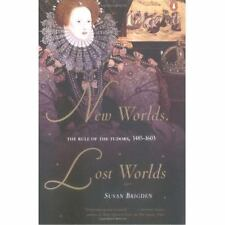 New Worlds, Lost Worlds: The Rule of the Tudors, 1485-1603 - Good - Brigden, Sus