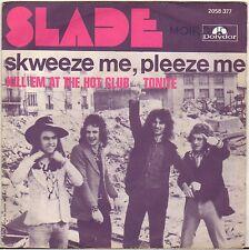 """SLADE """"SKWEEZE ME, PLEEZE ME"""" 70'S SP POLYDOR 2058 377"""