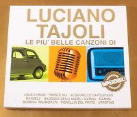 LUCIANO TAJOLI - LE PIU' BELLE CANZONI DI - 2011 SMI - OTTIMO CD [AC-128]
