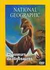 """DVD neuf sous blister """"NATIONAL GEOGRAPHIC CHASSEURS DE DINOSAURES"""""""