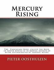 Mercury Rising : The Caucasian Tribe, Called the Boer, in South Africa Is in...