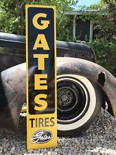 Antique Vintage Old Style Gates Tires Sign