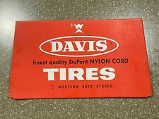 Davis tin tire sign / display ( Western Auto ) not porcelain or pump sign