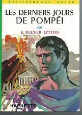 Les derniers jours de Pompei.Edward BULWER-LYTTON. Bibliotheque verte Z29