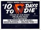 10 DAYS TO DIE 1955 Albin Skoda ADOLF HITLER G.W. Pabst Oskar Werner UK QUAD