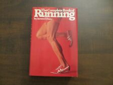Complete Book Of Running 1977 by James Fixx hardcover w` dustjacket