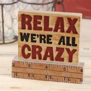 Relax We're All Crazy Resin on Ruler Blossom Bucket 3.5 x 3.75 NWT Fun Gift
