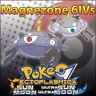 Magnezone 6IV ☀️ Shiny or not 🌙 Battle Ready Pokemon Sun Moon Ultra SM USUM