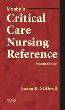Mosby's Critical Care Nursing Reference Perfect Susan B. Stillwell