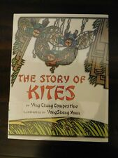 The Story of Kites by Ying Chang Compestine - Hardcover