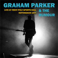LIVE AT TRENT POLY SPORTS HALL NOTTINGHAM 1977   GRAHAM PARKER & THE RUMOUR cd