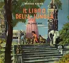 IL LIBRO DELLA JUNGLA ed. Gino Conte Rosa d'Oro 1950 - LA CACCIA DI KAA