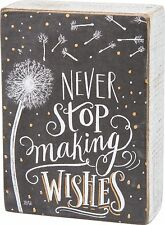 """NEVER STOP MAKING WISHES Dandelion Wood Box Sign, 4"""" x 5.5"""", Primitives by Kathy"""