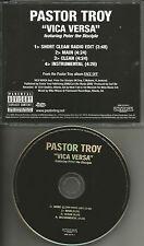 D.S.G.B. PASTOR TROY Vica Versa w/ CLEAN TRX & INSTRUMENTAL PROMO DJ CD single