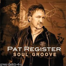 Soul Groove by Pat Register (Rock Pop Music CD) Factory Sealed with Case Defects