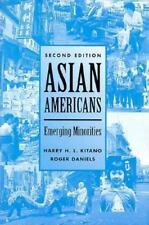 Asian Americans: Emerging Minorities Kitano, Harry H.L., Daniels, Roger Paperba