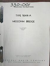 General Radio Type 1644 A Megohm Bridge Instruction Manual 1644 0100 B